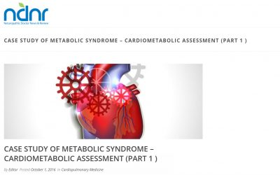 Case Study of Metabolic Syndrome – Cardiometabolic Assessment (Part 1)